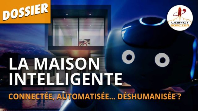 DOMOTIQUE: LA MAISON INTELLIGENTE