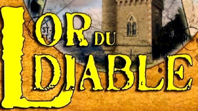 RENNES LE CHATEAU: L'OR DU DIABLE