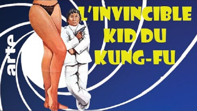 007 1/2: L'INVINCIBLE KID DU KUNG FU